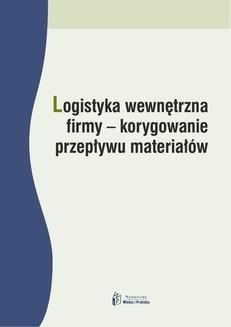 Chomikuj, ebook online Logistyka wewnętrzna firmy – korygowanie przepływu materiałów. Dominika Babalska