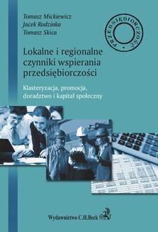 Ebook Lokalne i regionalne czynniki wsparcia przedsiębiorczości. Klasteryzacja, promocja, doradztwo i lokalny kapitał społeczny pdf