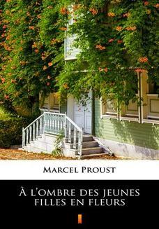 Chomikuj, ebook online lombre des jeunes filles en fleurs. Marcel Proust