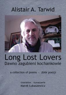 Chomikuj, ebook online Long Lost Lovers / Dawno zagubieni kochankowie. Alistair A. Tarwid