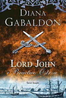 Chomikuj, ebook online Lord John i Bractwo Ostrza. Diana Gabaldon
