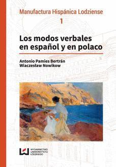 Chomikuj, ebook online Los modos verbales en español y en polaco. Antonio Pamies Bertrán