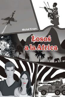 Chomikuj, ebook online Łosoś a la Africa. Michał Krupa