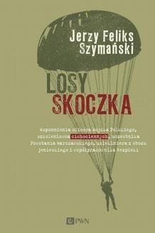 Chomikuj, ebook online Losy skoczka. Jerzy Feliks Szymański