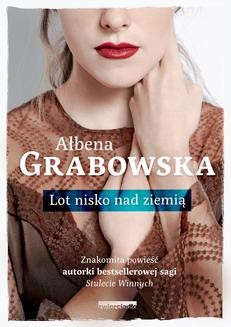 Chomikuj, ebook online Lot nisko nad ziemią. Ałbena Grabowska