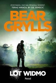 Chomikuj, ebook online Lot widmo. Bear Grylls