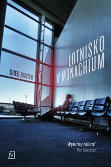 Chomikuj, ebook online Lotnisko w Monachium. Greg Baxter