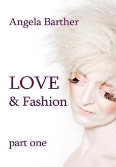 Chomikuj, ebook online Love and fashion. Angela Barther
