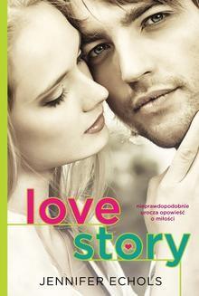 Chomikuj, ebook online Love story. Jennifer Echols