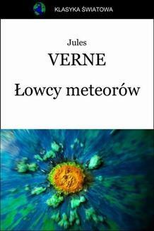 Chomikuj, ebook online Łowcy meteorów. Jules Verne