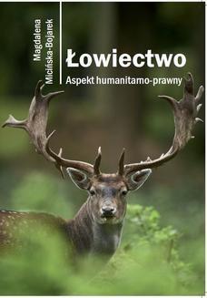 Ebook Łowiectwo. Aspekt humanitarno-prawny pdf