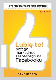 Ebook Lubię to! Potęga marketingu szeptanego na Facebooku pdf