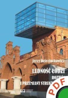 Ebook Ludność Łodzi. Rozwój i przemiany strukturalne pdf