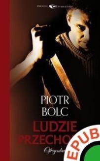 Chomikuj, ebook online Ludzie przechodni. Piotr Bolc