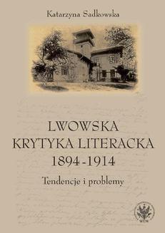 Ebook Lwowska krytyka literacka 1894-1914 pdf