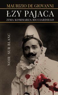 Chomikuj, ebook online Łzy pajaca. Maurizio de Giovanni
