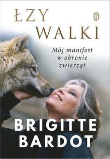 Chomikuj, pobierz ebook online Łzy walki. Brigitte Bardot