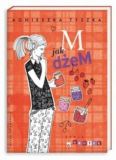 Chomikuj, ebook online M jak dżeM. Agnieszka Tyszka