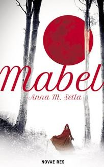 Chomikuj, ebook online Mabel. Anna M. Setla