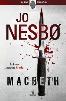 Chomikuj, ebook online Macbeth. Jo Nesbo