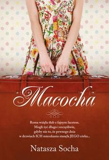 Chomikuj, pobierz ebook online Macocha. Natasza Socha