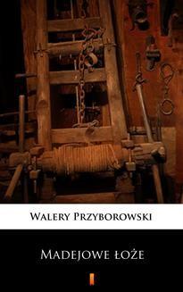 Ebook Madejowe łoże pdf
