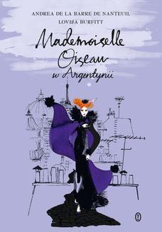 Chomikuj, ebook online Mademoiselle Oiseau w Argentynii. Andrea de la Barre de Nanteuil