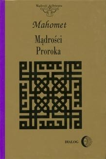Chomikuj, ebook online Mądrości Proroka. Mahomet Mahomet