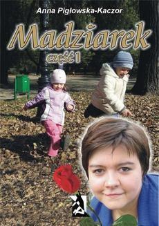 Ebook Madziarek. Część I pdf