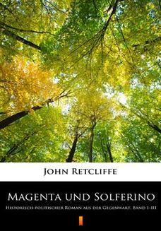 Chomikuj, ebook online Magenta und Solferino. Historisch-politischer Roman aus der Gegenwart. Band IIII. John Retcliffe