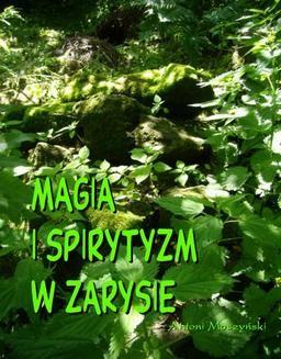 Chomikuj, ebook online Magia i spirytyzm w zarysie. Antoni Moszyński