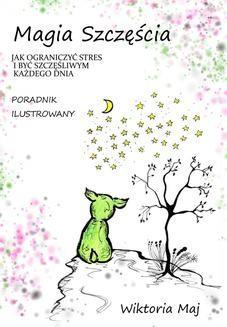 Ebook Magia szczęścia pdf