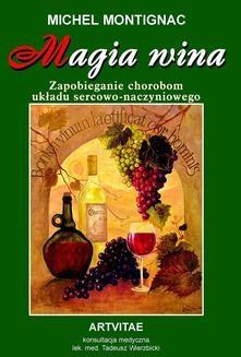 Chomikuj, ebook online Magia wina. Michel Montignac
