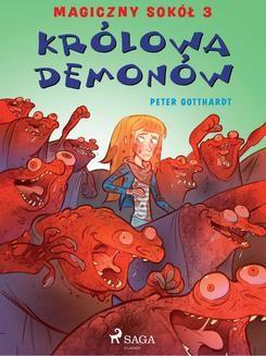 Chomikuj, pobierz ebook online Magiczny sokół 3 – Królowa demonów. Peter Gotthardt null