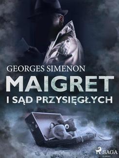 Chomikuj, ebook online Maigret i sąd przysięgłych. Georges Simenon