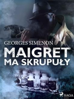 Chomikuj, ebook online Maigret ma skrupuły. Georges Simenon