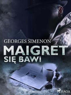 Chomikuj, ebook online Maigret się bawi. Georges Simenon
