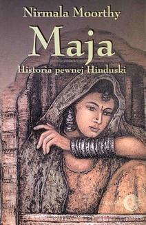 Chomikuj, ebook online Maja. Historia pewnej Hinduski. Moorthy Nirmala