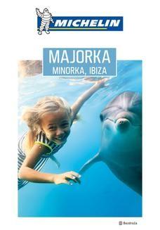 Chomikuj, ebook online Majorka, Minorka, Ibiza. Michelin. Wydanie 1. Dominika Zaręba