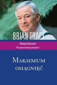 Chomikuj, ebook online Maksimum osiągnięć. Brian Tracy