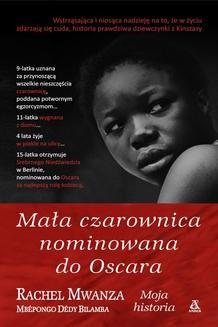 Chomikuj, ebook online Mała czarownica nominowana do Oscara. Rachel Mwanza