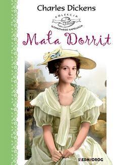 Chomikuj, pobierz ebook online Mała Dorrit. Charles Dickens