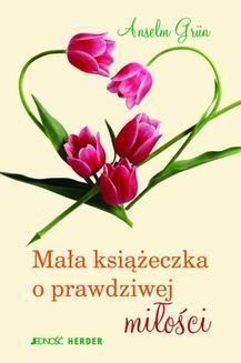 Ebook Mała książeczka o prawdziwej miłości pdf
