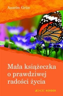 Ebook Mała książeczka o prawdziwej radości życia pdf