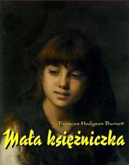 Chomikuj, ebook online Mała księżniczka. Frances Hodgson Burnett
