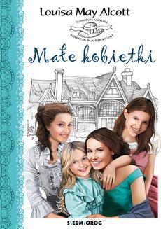 Chomikuj, pobierz ebook online Małe kobietki. Louisa May Alcott