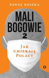 Ebook Mali bogowie 2. Jak umierają Polacy pdf
