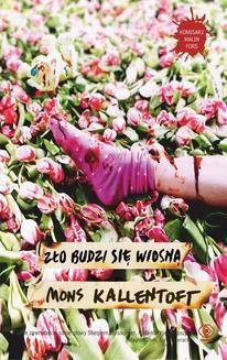 Chomikuj, pobierz ebook online Malin Fors.: Zło budzi się wiosną. Mons Kallentoft