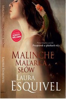 Chomikuj, ebook online Malinche. Malarka słów. Laura Esquivel
