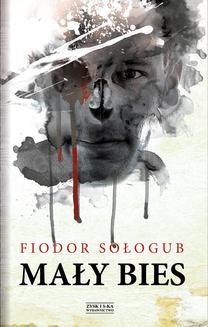 Chomikuj, ebook online Mały bies. Fiodor Sołogub